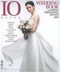 IO DONNA - WEDDING BOOK La sposa primavera estate 2017